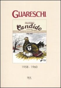 Foto Cover di Mondo candido 1958-1960, Libro di Giovanni Guareschi, edito da BUR Biblioteca Univ. Rizzoli