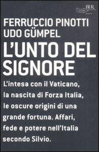 Libro L' unto del Signore Ferruccio Pinotti , Udo Gümpel