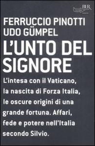 Libro L' unto del Signore Udo Gümpel , Ferruccio Pinotti