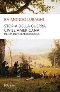 Libro Storia della guerra civile americana Raimondo Luraghi