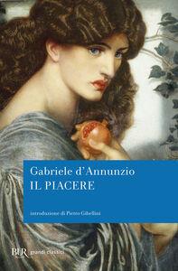 Libro Il piacere Gabriele D'Annunzio