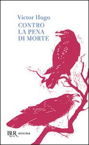 Libro Contro la pena di morte Victor Hugo