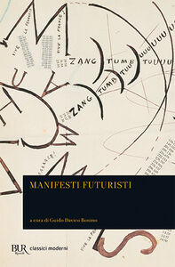Foto Cover di Manifesti futuristi, Libro di  edito da BUR Biblioteca Univ. Rizzoli