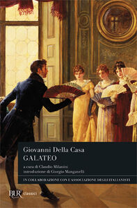 Foto Cover di Galateo, Libro di Giovanni Della Casa, edito da BUR Biblioteca Univ. Rizzoli