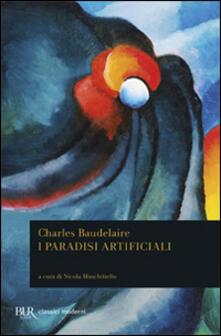 I paradisi artificiali - Charles Baudelaire - copertina