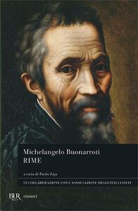 Foto Cover di Rime, Libro di Michelangelo Buonarroti, edito da BUR Biblioteca Univ. Rizzoli