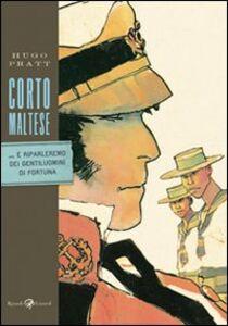 Libro Corto Maltese. ...E riparleremo dei gentiluomini di fortuna Hugo Pratt