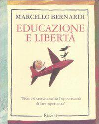 Educazione e libertà. «Non c'è crescita senza l'opportunità di fare esperienza»