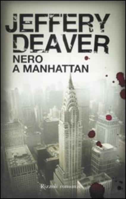 Nero a Manhattan - Jeffery Deaver - copertina
