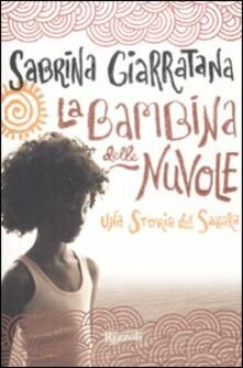 La bambina delle nuvole. Una storia del Sahara - Sabrina Giarratana - copertina