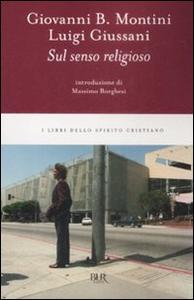Libro Sul senso religioso Paolo VI , Luigi Giussani