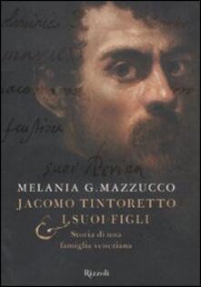 Jacomo Tintoretto e i suoi figli. Storia di una famiglia veneziana.pdf