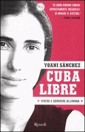 Cuba libre. Vivere e scrivere all'Avana copertina