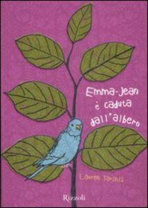 Foto Cover di Emma-Jean è caduta dall'albero, Libro di Lauren Tarshis, edito da Rizzoli