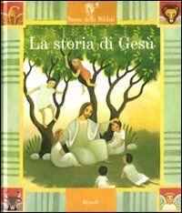 La storia di Gesù. Con 2 CD Audio