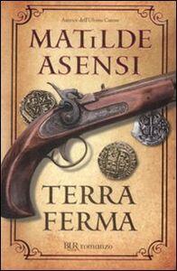 Libro Terra ferma Matilde Asensi
