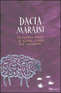 Libro La pecora Dolly e altre storie per bambini Dacia Maraini
