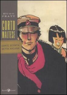 Corto Maltese. Corte Sconta detta Arcana - Hugo Pratt - copertina