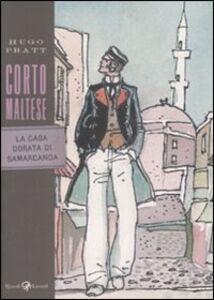 Foto Cover di Corto Maltese. La casa dorata di Samarcanda, Libro di Hugo Pratt, edito da Rizzoli Lizard