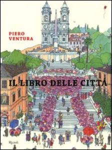 Libro Il libro delle città Piero Ventura