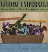 Giudizi universali. Il libro delle sfide a eliminazione diretta