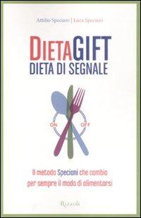 Dieta gift. Dieta di segnale