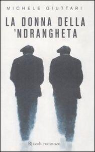 Libro La donna della 'ndrangheta Michele Giuttari