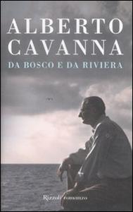 Libro Da bosco e da riviera Alberto Cavanna