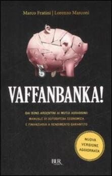 Vaffanbanka! - Marco Fratini,Lorenzo Marconi - copertina