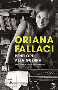 Libro Penelope alla guerra Oriana Fallaci