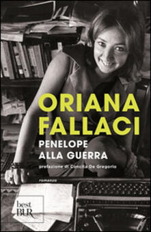 Penelope alla guerra - Oriana Fallaci - copertina