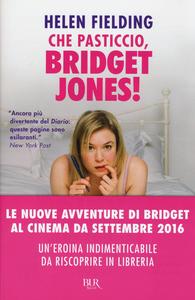 Libro Che pasticcio, Bridget Jones! Helen Fielding