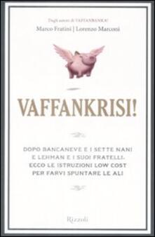 Vaffankrisi! - Marco Fratini,Lorenzo Marconi - copertina