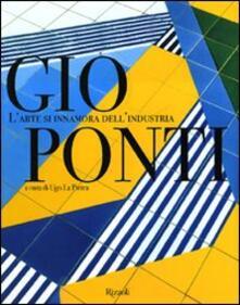 Capturtokyoedition.it Gio Ponti. L'arte si innamora dell'industria Image