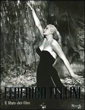 Federico Fellini. Il libro dei film