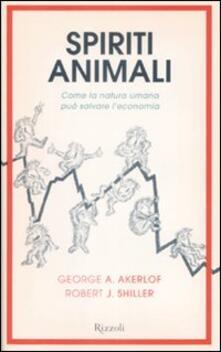 Spiriti animali. Come la natura umana può salvare leconomia.pdf