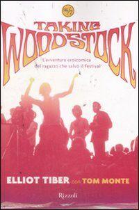 Taking Woodstock. L'avventura eroicomica del ragazzo che salvò il Festival