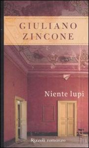 Libro Niente lupi Giuliano Zincone