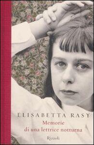 Libro Memorie di una lettrice notturna Elisabetta Rasy