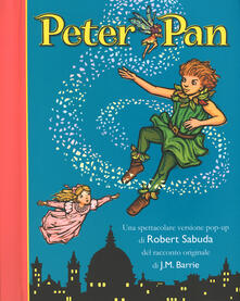 Camfeed.it Peter Pan. Libro pop-up. Ediz. illustrata Image