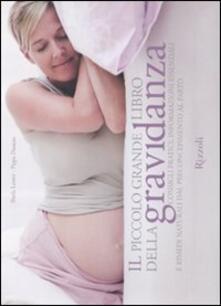 Antondemarirreguera.es Il piccolo grande libro della gravidanza. Consigli pratici, informazioni essenziali e rimedi naturali dal preconcepimento al parto Image