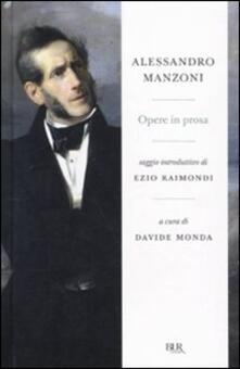 Opere in prosa - Alessandro Manzoni - copertina