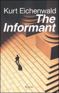 The The informant - Eichenwald Kurt - wuz.it