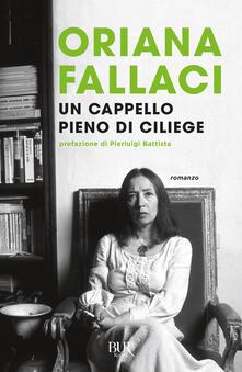 Un cappello pieno di ciliege - Oriana Fallaci - copertina