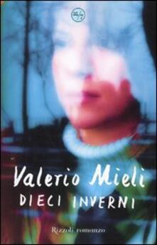 Dieci inverni - Valerio Mieli - copertina