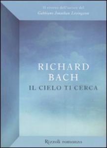 Libro Il cielo ti cerca Richard Bach