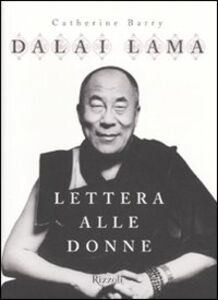 Libro Lettera alle donne Gyatso Tenzin (Dalai Lama) , Catherine Barry