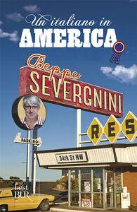 Libro Un italiano in America Beppe Severgnini