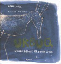 Urbuq. Bestiario portatile per giovani lettori