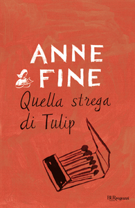 Libro Quella strega di Tulip Anne Fine